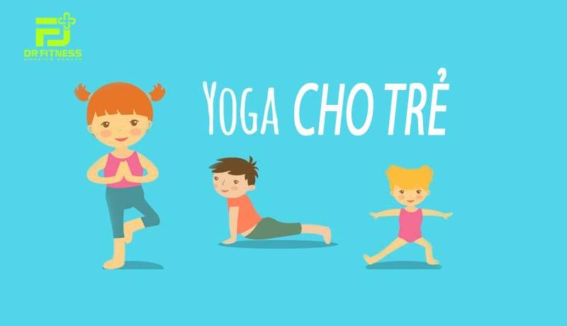 Giúp Con Học Tốt Và Khoẻ Mạnh Hơn Bằng Yoga